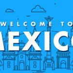 10 advices to live in Mexico!
