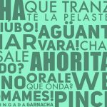 Expressions and Mexican words you will be using this semester