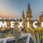 My first days in Mexico