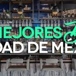 Los 10 mejores bares de la Ciudad de México