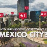 How much does it cost to live in Mexico City ?