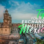 Tips for your exchange semester  in Mexico